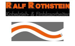 Ralf Rothstein Kabelzieh- & Einblasarbeiten
